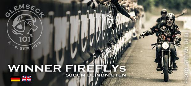 Glemseck 101 - 2016 - Teaser - Winner - Firefly - 50ccm Blindnieten